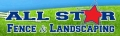 All Star Fence & Landscaping