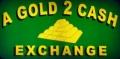 A Gold 2 Cash Exchange
