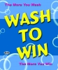 The more you wash the more you win!